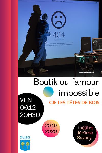 """Affiche de la pièce """"Boutik ou l'Amour Impossible"""""""