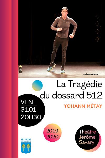 """Affiche de la pièce """"La tragédie du dossard 512"""""""