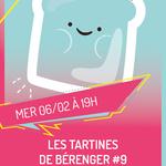 LES TARTINES DE BÉRENGER #9
