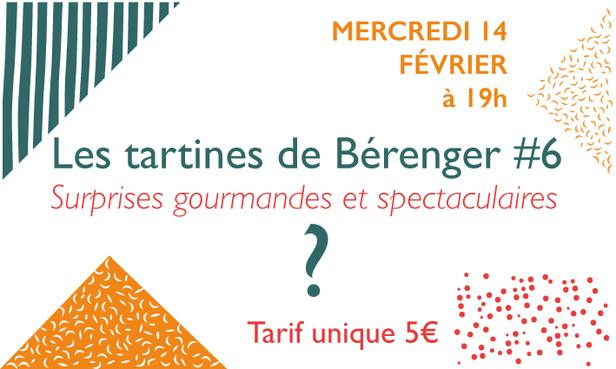 LES TARTINES DE BÉRENGER #6